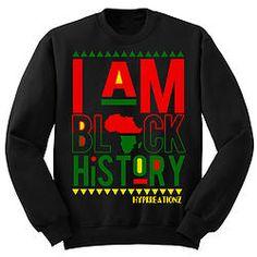 I AM BLACK HISTORY! CREWNECK SWEATSHIRT