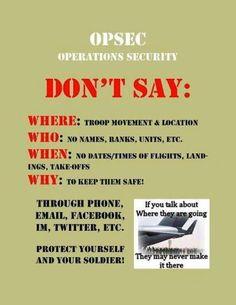 Keep in mind during deployment- OPSEC Airforce Wife, Navy Girlfriend, Military Girlfriend, Military Spouse, Usmc, Military Deployment, Navy Life, Navy Mom, Marine Mom