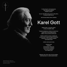 Je státní smutek, Česko se loučí s Karlem Gottem Karel Gott, Rodin, Rest In Peace, Film, Celebrities, Movies, Movie Posters, Black, Pictures