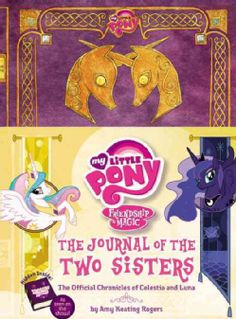 The Journal of the Two Sisters: The Official Chronicles of Princesses Celestia and Luna (Hardcover) - Overstock™ Shopping - The Best Prices on Animals