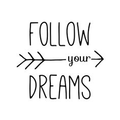 """Follow Your Dreams Typography Arrow Quote"""" by blueskywhimsy ..."""
