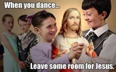 Me and my friends did that at our dance but we went between people and said leave ro for the holy spirit. Lol
