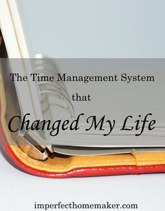 The Time Management System that Changed My Life! time management work from home time management