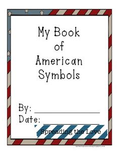 Cute {free} booklet to use in an American Symbols lesson plan!! Check it out at the Spreading the Love blog!   Spreading the Love : Lesson Planning {American Symbols Booklet} Social Studies Lesson Plans, Kindergarten Social Studies, Kindergarten Themes, Social Studies Activities, Teaching Social Studies, Teaching History, Student Teaching, National Symbols Kindergarten, Autism Activities