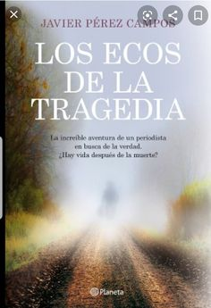Buy Los ecos de la tragedia by Javier Pérez Campos and Read this Book on Kobo's Free Apps. Discover Kobo's Vast Collection of Ebooks and Audiobooks Today - Over 4 Million Titles!