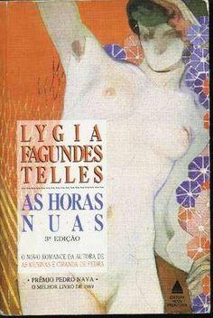 As horas nuas - Lygia Fagundes Telles