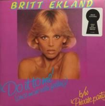 DO IT TO ME (ONCE MORE WITH FEELING) (6:38) / PRIVATE PARTY (6:27) | BRITT EKLAND | 12 inch single | $25.00 AUD | music4collectors.com