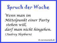 Spruch der Woche von Audrey Hepburn  Zitat, Zitate, Sprüche