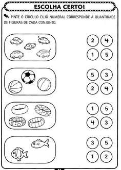 Professores Compartilhando Atividades: Atividades de matemática para Educação Infantil - A ARTE DE EDUCAR Vowel Worksheets, Kindergarten Math Worksheets, Preschool Math, Math Activities, Math Sheets, Kids Homework, Printable Numbers, Pre Writing, Math For Kids