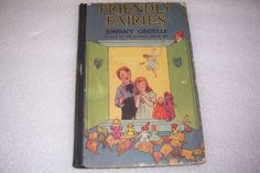 Friendly Fairies by Johnny Gruelle 1919 by jamesdorn on Etsy, $24.00