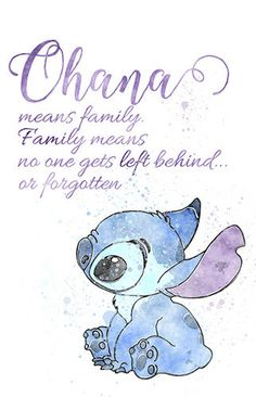 Ohana Means Family family means nobody gets left behind or forgotten quote from the movie Lilo and Stitch, Watercolor Room Decoration  Prints are