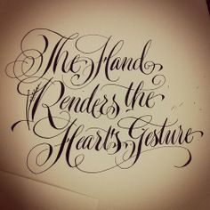 The Hand Renders the Heart's Gesture #calligraphy #copperplate