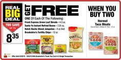 Real Big Deal: When you buy two Hormel Taco Meats - Ground Beef, Chicken Or Pork - 12 oz you get one of each of the following FREE: Fresh Express Green Leaf Shreds - 4.5 oz, Sante Fe Instant Refried Beans - 7.25 oz, Hatch Nacho Sliced Jalapenos - 4 oz AND Brookshire's Tortilla Chips - 13 oz offer valid 9/30/15-10/6/15 w/Brookshire's Thank You Card In A Single Transaction.