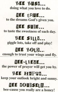 Bee Attitudes- copy onto bee background paper, stick on Popsicle sticks and plac. Bee Attitudes- c Bee Poem, Bee Quotes, Lds, Buzz Bee, Was Ist Pinterest, Bee Party, Bee Crafts, Power Of Prayer, Save The Bees
