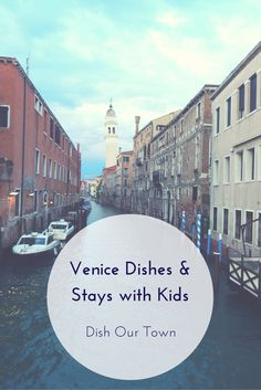 Venice dishes and stays with kids | Dish Our Town | Click through for tips to travel in Venice with kids.
