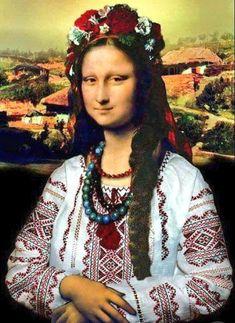 Mona Lisa in Ukrainian costume - Ha! Monnalisa Kids, Lisa Gherardini, Ukraine, Arte Peculiar, La Madone, Mona Lisa Parody, Mona Lisa Smile, Ukrainian Art, My Heritage