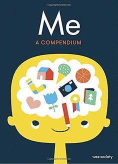 Me: A Compendium: A Fill-in Journal for Kids by Wee Society