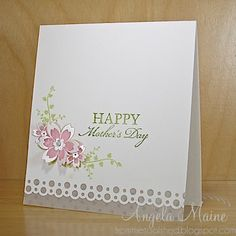 handmade Mother's Day card ... clean and simple design .. bubble edge punch at the bottom pink vellum flowers embossed in white and cut out ... sweet!!