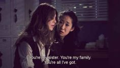 "You know that family doesn't have to be blood related. | What It Is Like To Have Met ""Your Person,"" As Told By ""Grey's Anatomy"""