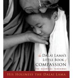 Dalai Lama's Little Book of Compassion, The