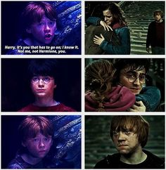 Not me, not Hermione. You.