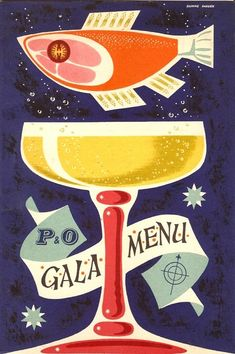 Daphne Padden Cover of Gala Menu for P & O (Peninsular and Oriental Steam Navigation Company) #design #illustration #menu #retro #vintage #fish #ham #cocktail #graphic_design