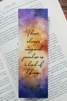 handgemachte Lesezeichen I have always imagined paradise as a kind of library. Do you remember the amazing library from Beauty and the Beast Pure book lover heaven! Bookmarks For Books, Creative Bookmarks, Paper Bookmarks, Watercolor Bookmarks, Bookmarks Quotes, Best Bookmarks, Bookmark Printable, Bookmark Craft, Bookmark Ideas