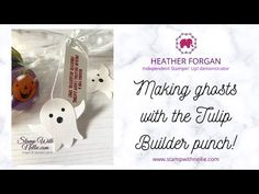 Halloween Treat Bags, Craft Markets, Fall Cards, Ghosts, Tulips, Punch, Stampin Up, The Creator, Place Card Holders