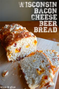Wisconsin Bacon Cheese Beer Bread | wineandglue.com | Delicious and super easy!  It will be the hit of any get together! #bread