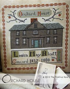 Orchard House Little Women cross stitch patterns by The Primitive Hare at thecottageneedle.com Louisa May Alcott Concord Massachusetts by thecottageneedle