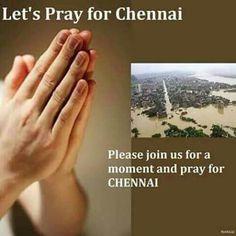 Pls pray chennai...