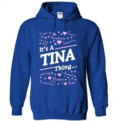 Its a TINA thing - #retro t shirts #girls hoodies. MORE INFO => https://www.sunfrog.com/Names/Its-a-TINA-thing-3140-RoyalBlue-19448129-Hoodie.html?60505