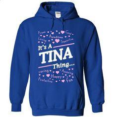 Its a TINA thing - #retro t shirts #girls hoodies. MORE INFO => https://www.sunfrog.com/Names/Its-a-TINA-thing-3140-RoyalBlue-19448129-Hoodie.html?60505