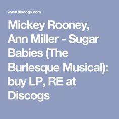 Mickey Rooney, Ann Miller - Sugar Babies (The Burlesque Musical): buy LP, RE at Discogs