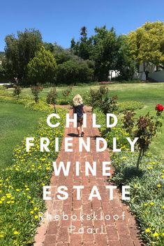 Shiraz, Chenin Blanc and Child Friendly. Rhebokskloof is one of my favorite Paarl Wine Estates; and it should be yours too!
