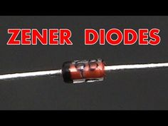 What is a zener diode? A zener diode tutorial. | Electronics tutorial videos