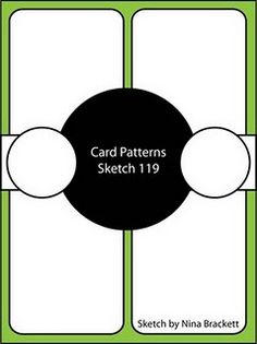 Card Patterns sketch No. 119.  Another great idea for circles.  Very masculine.