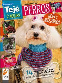 Ropa para PERROS dos Agujas - Edición Especial 2014 #mascotas #tejido www.eviaediciones.com