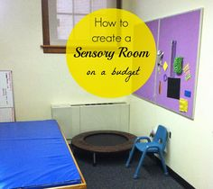 Little Miss Kimberly Ann: Tips for Creating a Sensory Room on a Budget