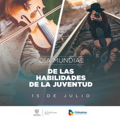 Celebramos hoy el Día Mundial de las Habilidades de la Juventud.  #ComSocChih  #GobiernodeChihuahua