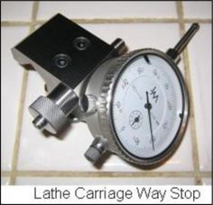 Lathe Dial Indicator Mount Lathe Amp Milling Carriage Stop