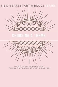 Choosing a theme for your new blog