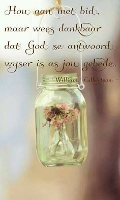 wallpapers for iPhone, Android Biblical Quotes, Wisdom Quotes, Words Quotes, Life Quotes, Hanging Jars, Inspirational Qoutes, Motivational, Afrikaans Quotes, Bible Prayers