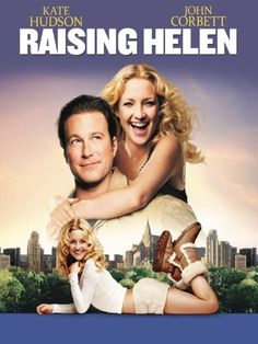 Raising Helen! ~ Just saw this movie yesterday and fell in love with it! It's a great moral story, and everyone should see it :)