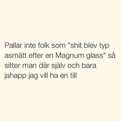 Se foton och videoklipp från SITUATIONER (@situationer) på Instagram Funny Me, Hilarious, Mood Quotes, Life Quotes, Swedish Quotes, Fantastic Quotes, My Bible, Lol So True, Write It Down