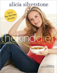 Alicia Silverstone's The Kind Diet is a must-have for organic beauty seekers.