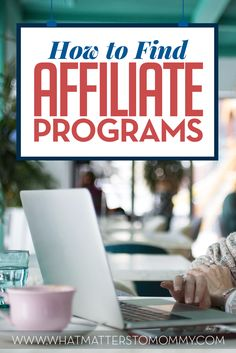 How to find affiliate programs. Need some extra income? Here\'s a list of affiliate programs that you can join to start that new income stream.