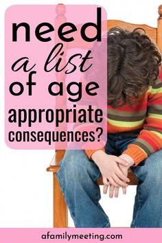 aad6b8556 Have a list of age appropriate consequences for kids ready to go for when  you need