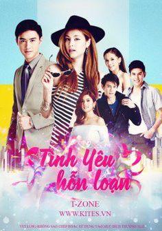 Phim Tình Yêu Hỗn Loạn | Thái Lan