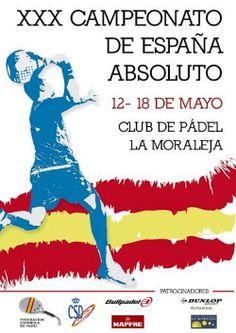 XXX Campeonato de España absoluto de padel. Del 12 al 18 de mayo se disputará en las instalaciones del Club de Padel La Moraleja. Más información http://wp.me/p2mphz-5Gk